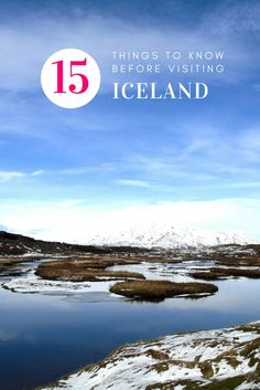 15 Things To Know Before Visiting Iceland
