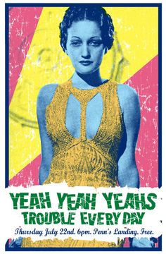 GigPosters.com - Yeah Yeah Yeahs - Trouble Everyday