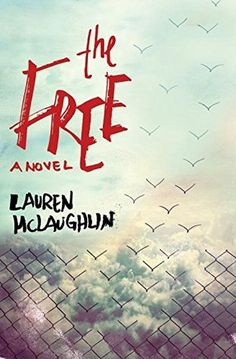 #CoverReveal: The Free - Lauren McLaughlin