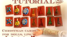 Tutorial : how to make miniature Christmas cards for dolls