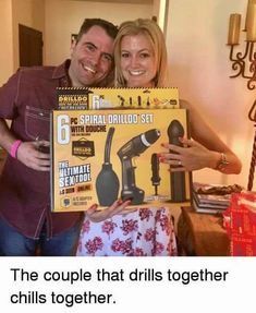The couple that drills together chills together. Extreme Memes, Funny Pranks, Funny People, Funny Kids, Funny Posts, Funny Animals, Funny Pictures, Funny Quotes, Couples
