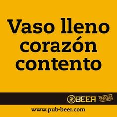 Vaso lleno... Alcohol Games, Alcohol Humor, Drinking Jokes, Beer Pictures, More Beer, Bar Menu, Beer Humor, Sarcastic Quotes, Love Words
