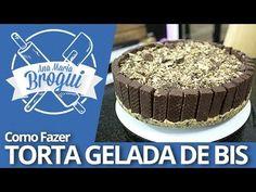 Ana Maria Brogui #212 - Como fazer Torta gelada de BIS