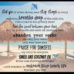 Embrace your beach life Ocean Quotes, Beach Quotes, Summer Quotes, I Love The Beach, Beach Signs, Beach Bum, My Happy Place, Beach Themes, Beautiful Beaches