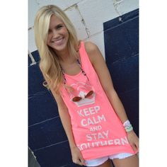 Keep Calm and Stay Southern Tank Top in Neon Pink by CottonSnaps! want!!