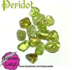 Peridot is for luck, detoxification, pragmatism and balance.  Its element is Earth.  It helps us to let go of people and the past and releases negative patterns.  It alleviates jealousy, resentment and spite.  Peridot motivates growth and brings about necessary change.