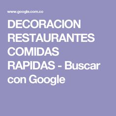 DECORACION RESTAURANTES COMIDAS RAPIDAS - Buscar con Google