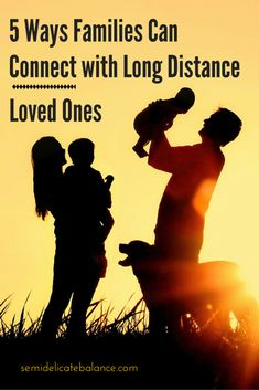 5 Ways Families Can Connect with Long Distance Loved Ones #marriage #Spouse #love