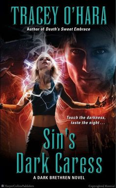 Sin's Dark Caress: A Dark Brethren Novel by Tracey O'Hara