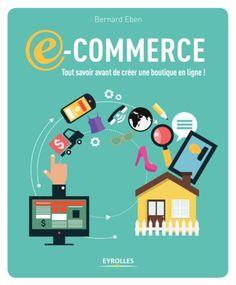 E-commerce. Tout savoir avant de créer une boutique en ligne !