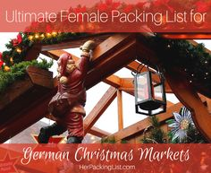 Ali's ultimate female packing list will guide you on how to pack for German Christmas markets. Enjoy a wonderful German tradition without getting too cold.