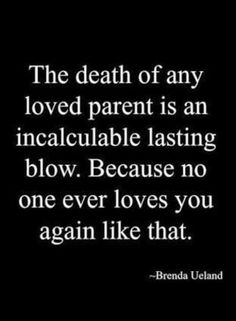 My mama says no man will ever love you like your Daddy. That unconditional true love. Miss you daddy😢 I Miss You Dad, Miss You Mom, I Love You Mom, Old Love, Quotes To Live By, Love Quotes, Inspirational Quotes, Missing Mom Quotes, Quotes About Dads