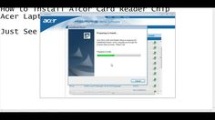 How to  Install Acer Laptop Card Reader Chip || How to download Acer Lap...