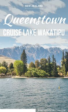 Lake Wakatipu Cruise and BBQ Lunch at Walter Peak - Queenstown New Zealand - Non Stop Destination