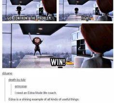 We all need an Edna Mode life coach. The Incredibles. Disney Pixar, Disney Memes, Disney Animation, Disney And Dreamworks, Walt Disney, Edna Mode, Disney Love, Disney Magic, Disney Stuff