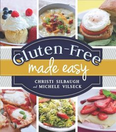 Gluten-Free Made Easy is the perfect guide to your new lifestyle! Learn dozens of tips and tricks for avoiding gluten and over 150 tasty, simple recipes like Creamy Chicken Taquitos, Margherita Pizza, and even Fudge Chocolate Chip Cookies. Gluten Free Recipes For Dinner, Healthy Gluten Free Recipes, Gf Recipes, Foods With Gluten, Gluten Free Cooking, Gluten Free Desserts, Simple Recipes, Delicious Recipes, Dinner Recipes