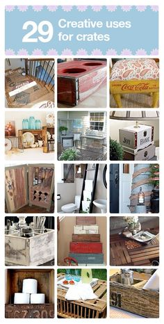 Previous Pinner: DIY:: Creative Projects for old Crates ! Each has it's own Tutorial