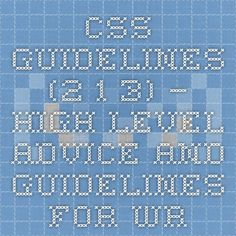 CSS Guidelines – High-level advice and guidelines for writing sane, manageable, scalable CSS Html Css, High Level, Periodic Table, Advice, Writing, Articles, Periodic Table Chart, Tips, Periotic Table