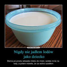 Nigdy nie jadłem lodów  jako dziecko Really Funny, Funny Cute, Hilarious, Funny Mems, Everything And Nothing, Best Memes, Jokes, Lol, Humor