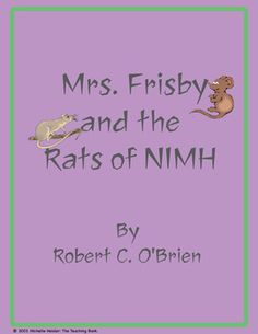Mrs. Frisby and the Rats of NIMH Novel Unit~ Common Core Aligned!