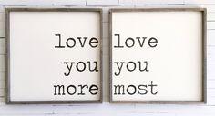 Love You More | Bedroom Décor | Bedroom Inspo | Bedroom Wall Art | Farmhouse Bedroom | Rustic Bedroom | Fixer Upper | Farmhouse Style | Farmhouse Décor | Cottage Deco | Rustic décor | Magnolia Market