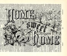 "Home Sweet Home print. Vintage book page art print.  Print on book page. Fits 8""x10"" frame."