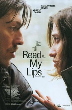 Read My Lips , starring Vincent Cassel, Emmanuelle Devos, Olivier Gourmet, Olivier Perrier. She is almost deaf and she lip-reads. He is an ex-convict. She wants to help him. He thinks no one can help except himself. #Crime #Drama #Romance #Thriller