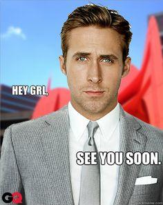 Hey G.R.L, see you soon.   http://www.wzzm13.com/news/watercooler/251035/82/Ryan-Gosling-film-coming-to-Michigan
