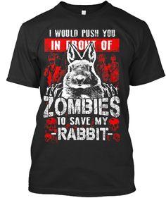 Save my Rabbit Ltd Edt Shirt | Teespring