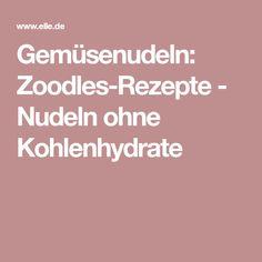Gemüsenudeln: Zoodles-Rezepte - Nudeln ohne Kohlenhydrate