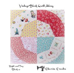 Charise Creates: Vintage Block Quilt Along - Block #2 - Night and Day