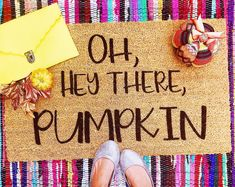 Hey There Pumpkin Fall Inspired Funny Doormat Doormat Quotes, Fall Doormat, Heavy Rubber, Make And Sell, Front Porch, Pumpkin, Coir, Etsy, Artists