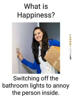 What is happiness? - Real Funny has the best funny pictures and videos in the Universe! Funny School Jokes, Some Funny Jokes, Crazy Funny Memes, Really Funny Memes, Funny Love, Funny Pranks, Stupid Funny Memes, Funny Laugh, Funny Tweets