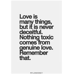 Toxic vs. Genuine love.....