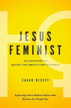 In which I choose to be a feminist in the way that Jesus would be a feminist | Sarah Bessey