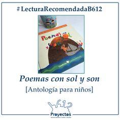#LecturaRecomendadaB612 «Poemas con sol y son» de Varios Autores #LiteraturaInfantil #Poesía #Antología #LiteraturaLatinoamericana #Libros #Lectura #LeeSiempre