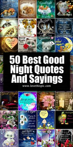 With these 50 Good Night picture quotes, you will be able to cap off the night peacefully. You can share these good night images on social media and with the ones you love. Good Night Prayer Quotes, Beautiful Good Night Quotes, Romantic Good Night, Cute Good Night, Good Night Gif, Good Night Sweet Dreams, Funny Good Night Images, Funny Good Night Quotes, Good Night Love Messages