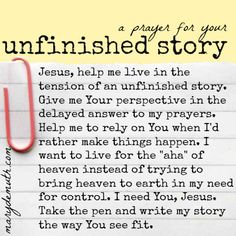 A prayer for you if the story you're walking through is yet unfinished.