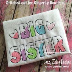 Big Sister Embroidery Sketch Design: Jazzy Zebra Designs