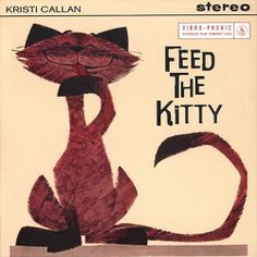 Kristi Callan - Feed the Kitty