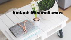 Einfach-Minimalismus beschäftigt sich mit den Themen Ausmisten, gesund und fit Leben und Minimalismus im Ganzen!