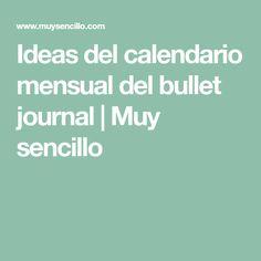 Ideas del calendario mensual del bullet journal   Muy sencillo