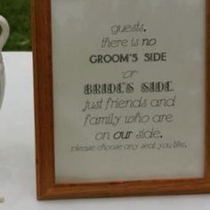 wording.  love it.  I put framed menus out, and this would be cute for a wedding....