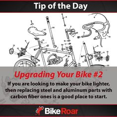 BikeRoar Tip Of The Day - Upgrading Your Bike #2. If you are looking to make your bike lighter, then replacing steel and aluminum parts with carbon fiber ones is a good place to start.  #BikeRoarTOD #cycling #bicycle #tipsandtrips #carbon #carbonfiber #gofaster