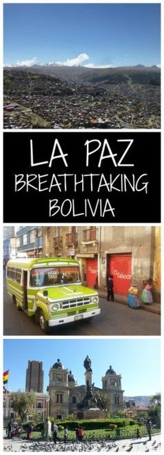 La Paz Breathtaking Bolivia