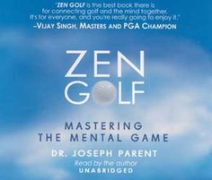 Zen Golf: Mastering the Mental Game – Audiobook « Library User Group Golf Books, Buddhist Traditions, Golf Lessons, Great Books, Textbook, Audio Books, Mindfulness, How To Apply, Teaching