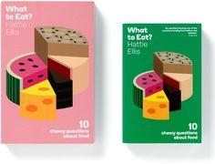 Aperture Magazine, redesign, 2013 Aperture Foundation, New York Art Direction, bespoke typefaces and design A2/SW/HK. What to Eat?, 2012 Portobello Books, London