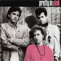 """Pretty in Pink"": a favorite 80's movie.  ( I love 80's music and movies...)"