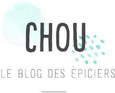 Chou le blog des épiciers