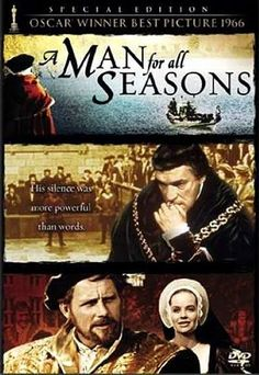 A Man For All Seasons. 1966, directed by Fred Zinnemann, starring Paul Scofield, Susannah York and Robert Shaw.